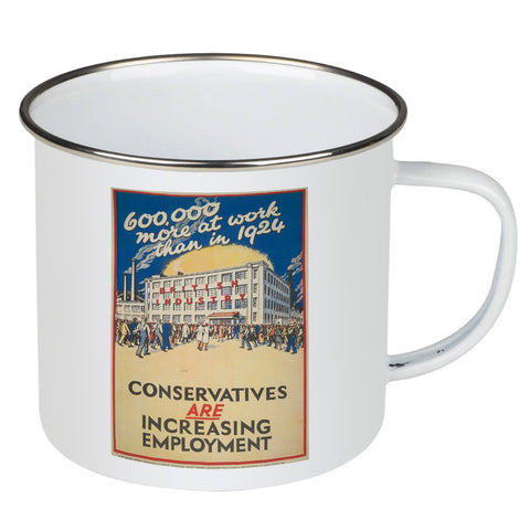 600,000 more at work than in 1924 Enamel Mug
