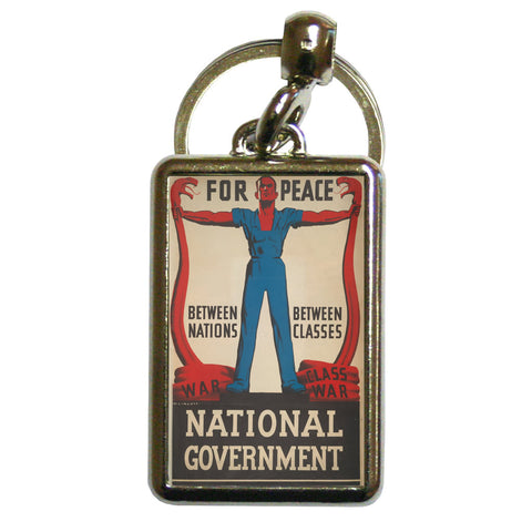 For peace between nations, between classes Metal Keyring