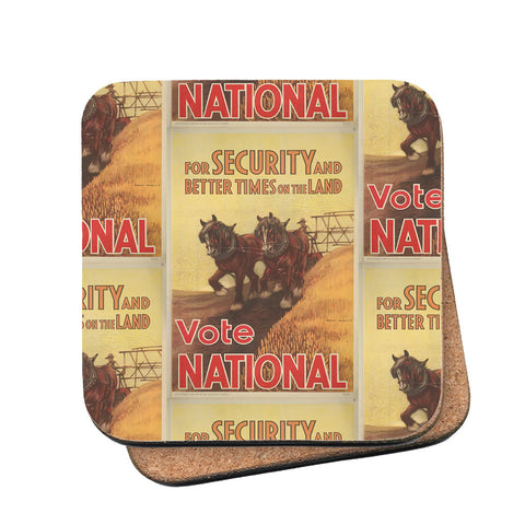 For security and better times on the land, vote National Cork Coaster