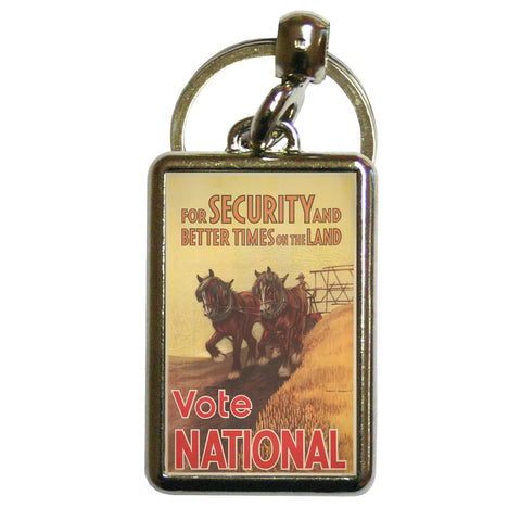 For security and better times on the land, vote National Metal Keyring