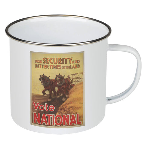 For security and better times on the land, vote National Enamel Mug