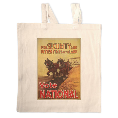 For security and better times on the land, vote National Long Handled Tote Bag