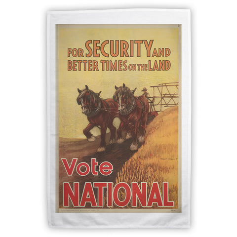 For security and better times on the land, vote National Tea Towel
