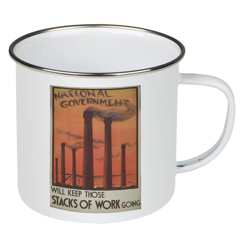 National government will keep those stacks of work going Enamel Mug