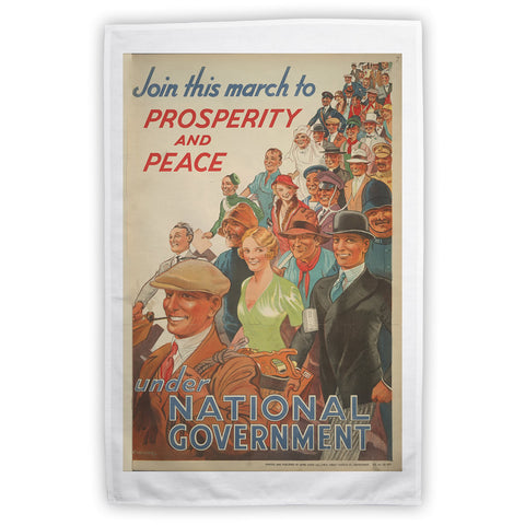 Join this march to prosperity and peace under National Government Tea Towel