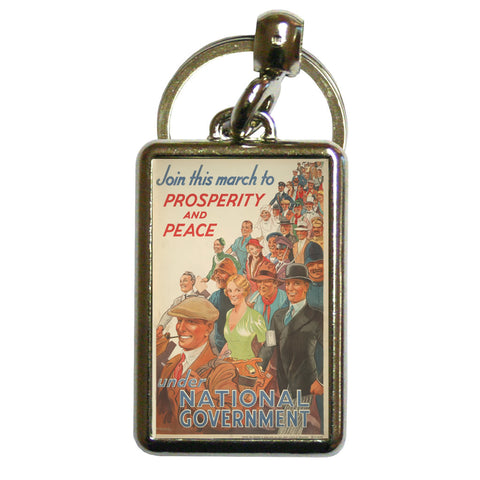 Join this march to prosperity and peace under National Government Metal Keyring