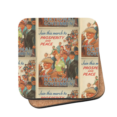 Join this march to prosperity and peace under National Government Cork Coaster