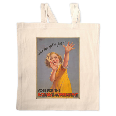 """Daddy's got a job!"" Long Handled Tote Bag"