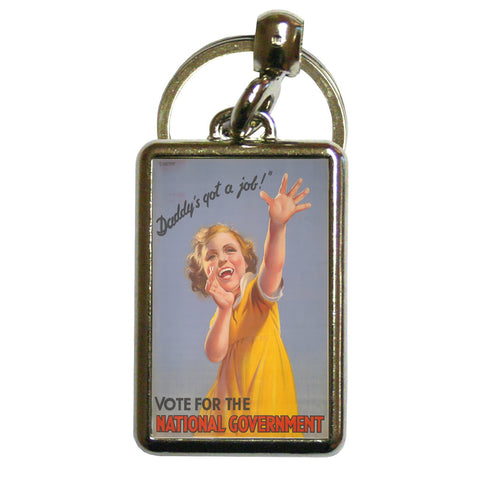 """Daddy's got a job!"" Metal Keyring"
