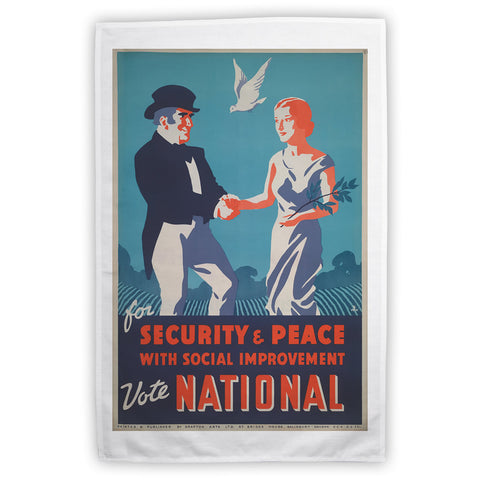 For security and peace with social improvement, Vote National Tea Towel