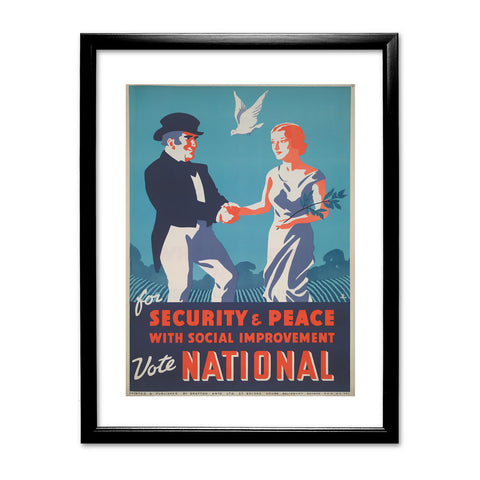 For security and peace with social improvement, Vote National Black Framed Print