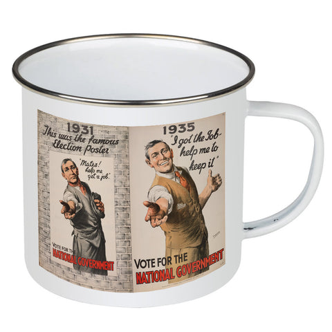 1931: This was the famous election poster Enamel Mug