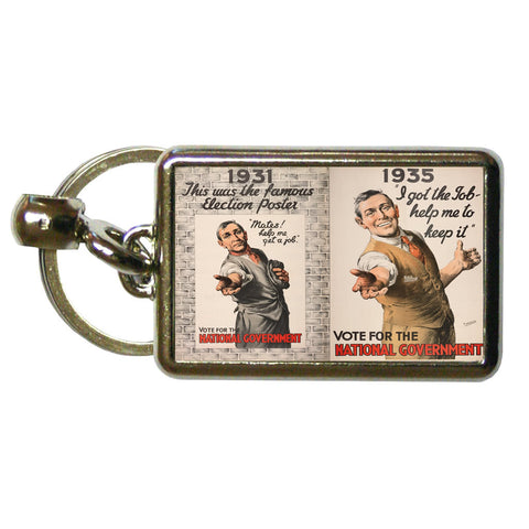 1931: This was the famous election poster Metal Keyring
