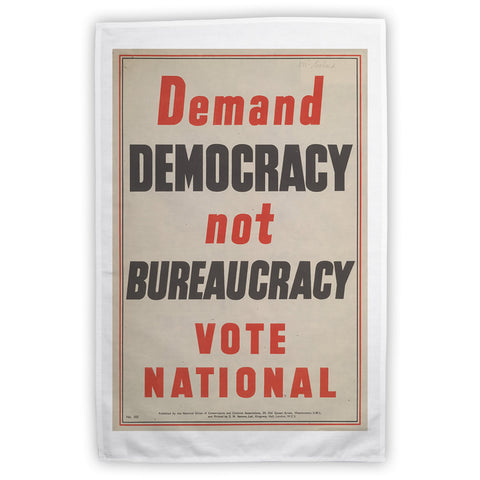 Demand democracy not bureaucracy Tea Towel