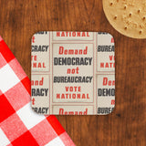 Demand democracy not bureaucracy Cork Coaster (Lifestyle)