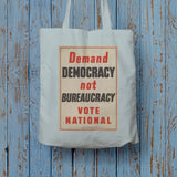 Demand democracy not bureaucracy Long Handled Tote Bag (Lifestyle)