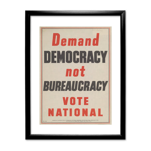 Demand democracy not bureaucracy Black Framed Print