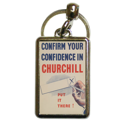 Confirm your confidence in Churchill! Vote National Metal Keyring