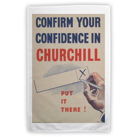 Confirm your confidence in Churchill! Vote National Tea Towel
