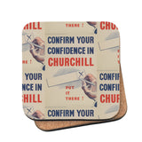 Confirm your confidence in Churchill! Vote National Cork Coaster
