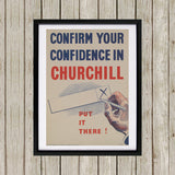 Confirm your confidence in Churchill! Vote National Black Framed Print (Lifestyle)