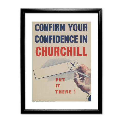Confirm your confidence in Churchill! Vote National Black Framed Print