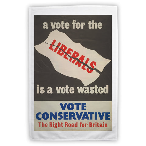 A vote for the Liberals is a vote wasted Tea Towel