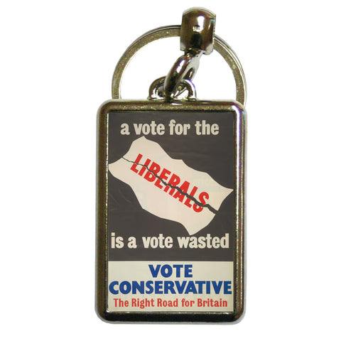 A vote for the Liberals is a vote wasted Metal Keyring