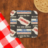 A vote for the Liberals is a vote wasted Cork Coaster (Lifestyle)