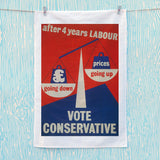 After four years of Labour pound down, prices up Tea Towel (Lifestyle)
