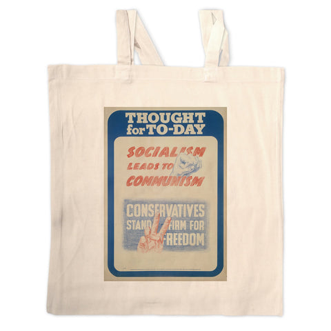 Thought for today: Socialism leads to Communism Long Handled Tote Bag