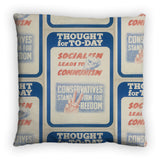 Thought for today: Socialism leads to Communism Feather Cushion