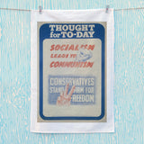 Thought for today: Socialism leads to Communism Tea Towel (Lifestyle)