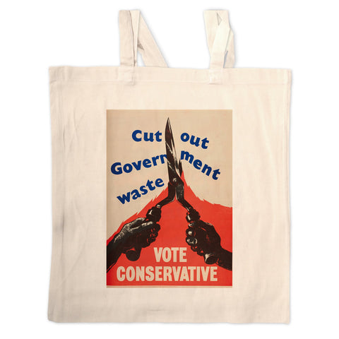 Cut out government waste. Vote Conservative Long Handled Tote Bag