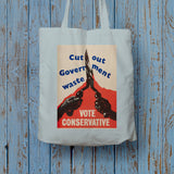 Cut out government waste. Vote Conservative Long Handled Tote Bag (Lifestyle)