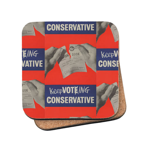 Keep voting Conservative Cork Coaster