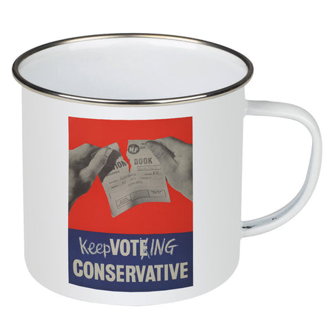Keep voting Conservative Enamel Mug