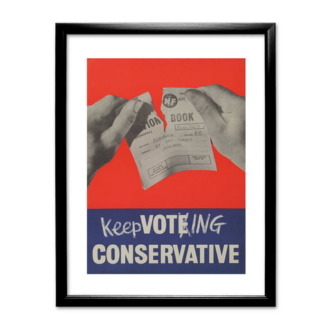 Keep voting Conservative Black Framed Print