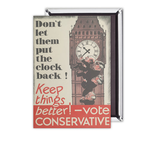 Don't let them put the clock back! Magnet