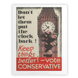 Don't let them put the clock back! Art Print