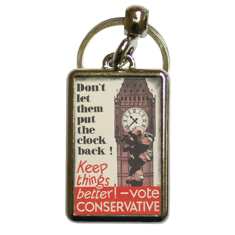 Don't let them put the clock back! Metal Keyring