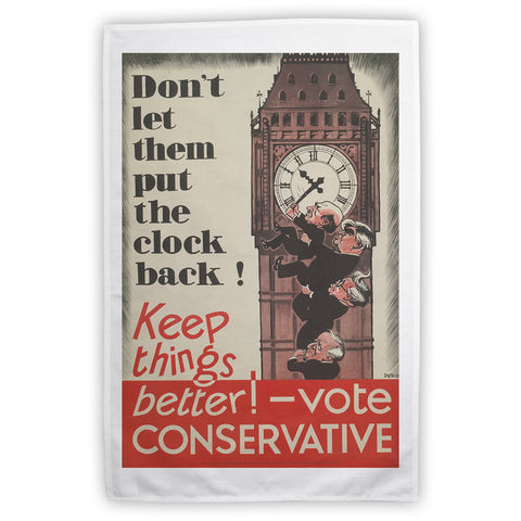 Don't let them put the clock back! Tea Towel