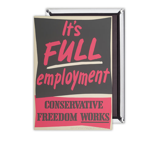 It's FULL employment Magnet