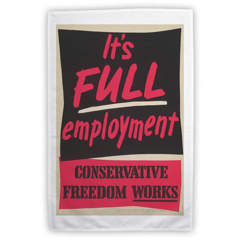 It's FULL employment Tea Towel
