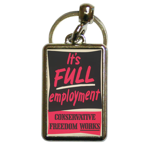It's FULL employment Metal Keyring