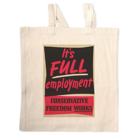 It's FULL employment Long Handled Tote Bag