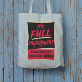 It's FULL employment Long Handled Tote Bag (Lifestyle)