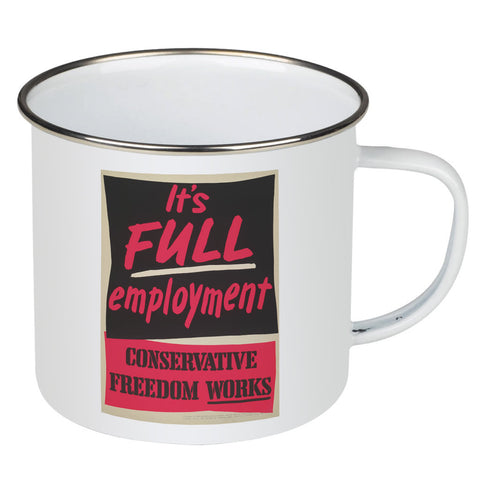 It's FULL employment Enamel Mug