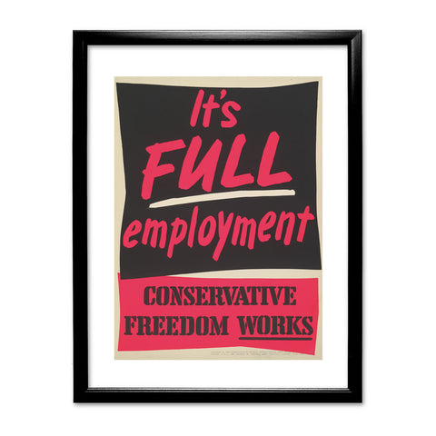 It's FULL employment Black Framed Print