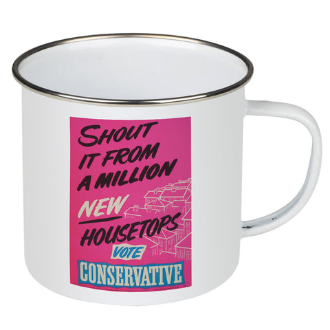 Shout it from a million new housetops! Enamel Mug